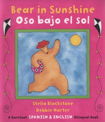 Oso bajo el Sol (Bear in Sunshine Bilingual Spanish)