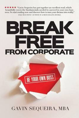 Break Free from CorporateBe Your Own Boss