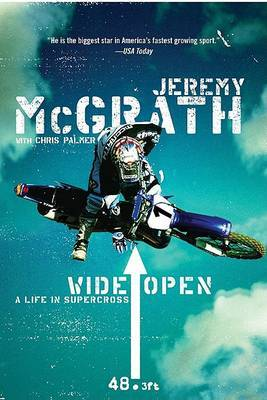 Wide Open: A Life In SuperCross