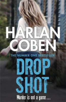 Drop Shot (Myron Bolitar #2)