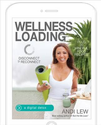 Wellness Loading: Disconnect to Reconnect