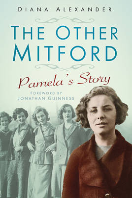 The Other Mitford Pamela's Story