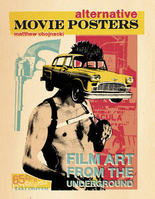 Alternative Movie Posters - Film Art from the Underground
