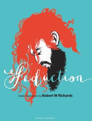 Seduction: Erotic Illustrations by Robert W Richards