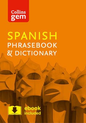 Collins Gem Spanish Phrasebook and Dictionary