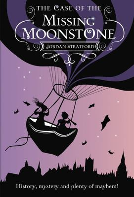 The Case of the Missing Moonstone (Wollstonecraft Detective Agency #1)