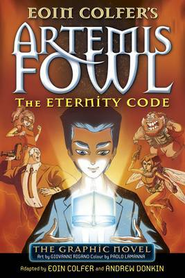 The Eternity Code (Artemis Fowl Graphic #3)