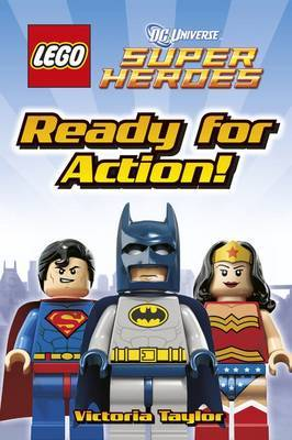 Ready for Action! (LEGO DC Super Heroes DK Reader Level 1)