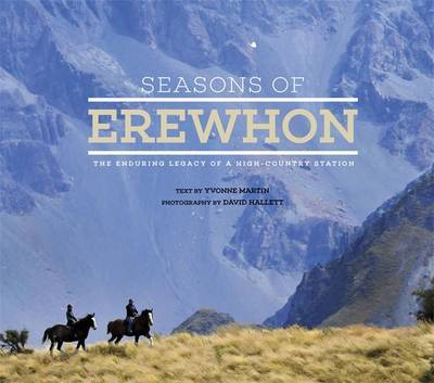 Seasons of Erewhon: The Enduring Legacy of a High-Country Station