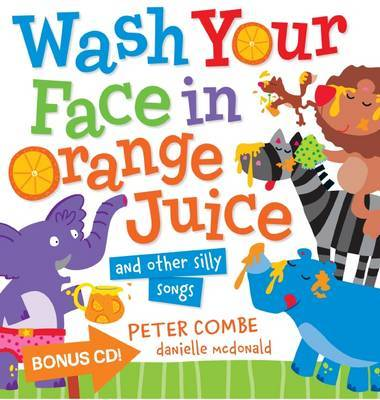 Wash Your Face in Orange Juice (Board & CD)