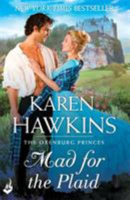 Mad for the Plaid (Princes of Oxenburg #3)
