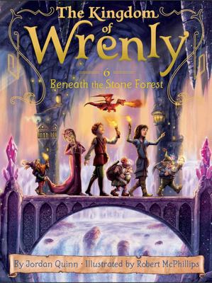 Beneath the Stone Forest (Kingdom of Wrenly #6)