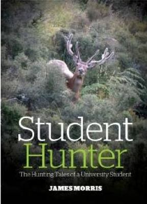 Student Hunter : The Hunting Tales of a University Student