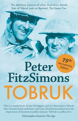 Tobruk (75th Anniversary Edition)