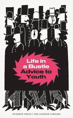 Life in a Bustle: Advice to Youth