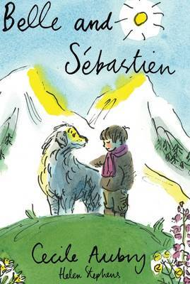 Belle and Sebastien: The Child of the Mountains