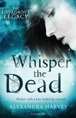 Whisper the Dead (Lovegrove Legacy #2)