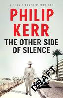Other Side of Silence (Bernie Gunther #11)