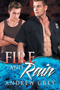 Fire and Rain (Carlisle Cops #3)
