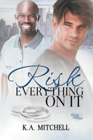 Risk Everything on It (Ready or Knot #2)