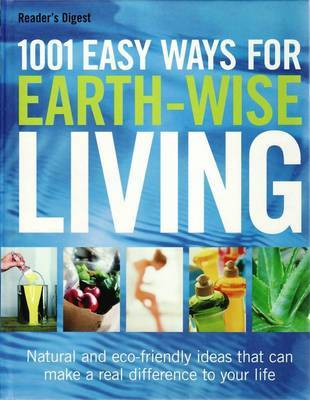 1001 Easy Ways To Earthwise Living
