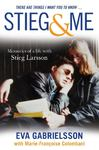 Stieg and Me: Memories of a Life with Stieg Larsson