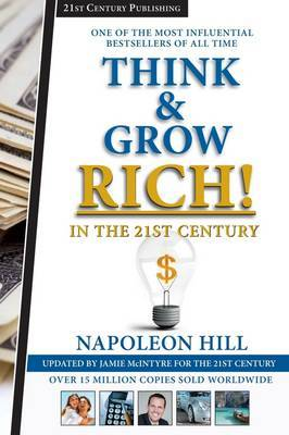 Think and Grow Rich in the 21st Cen