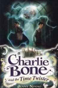 Charlie Bone and the Time Twister (Children of the Red King #2)