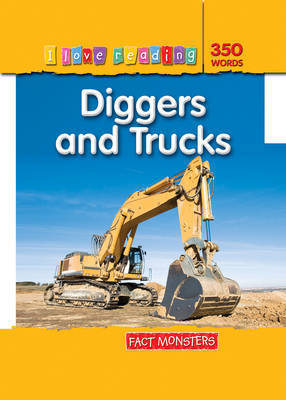 Diggers and Trucks (I love Reading)