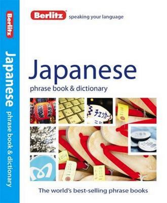 Berlitz Japanese Phrasebook & Dictionary 4th Edition