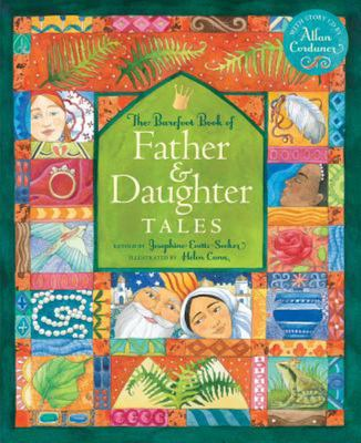 The Barefoot Book of Father & Daughter Tales (HB)