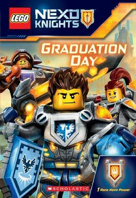 Graduation Day (LEGO Nexo Knights Chapter Book #1)