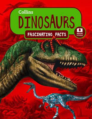 Dinosaurs (Fascinating Facts)