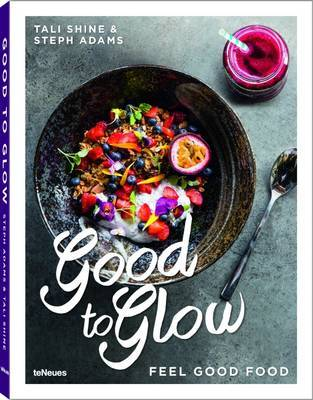 Good to Glow: Feel-Good Food