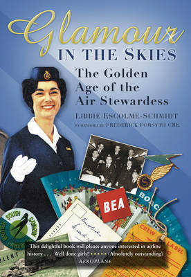 Glamour in the Skies: The Golden Age of the Air Stewardess