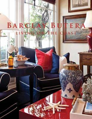 Barclay Butera: Living on the Coast