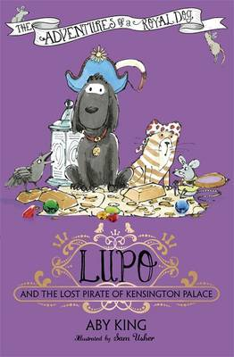 Lupo and the Lost Pirate of Kensington Palace (Lupo #4)