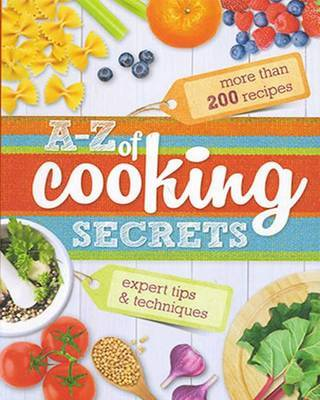 A-Z of Cooking Secrets