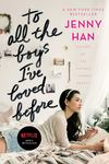 To All the Boys I've Loved Before  (To All the Boys I've Loved Before #1)