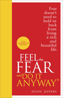 Feel the Fear and Do it Anyway (Special Hardback Edition)