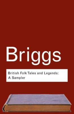 British Folktales and Legends: A Sampler