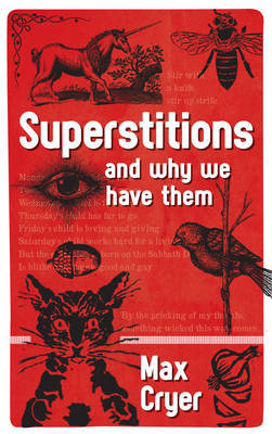Superstitions & Why we Have Them
