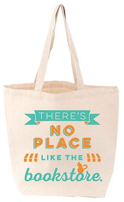 There's no Place Like the Bookstore (Lovelit Tote Bag)