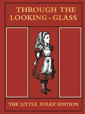 Through the Looking Glass - Little Folks Edition