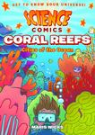 Science Comics: Coral Reef