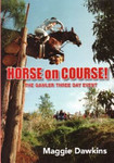 Horse on Course: The Gawler Three Day Event