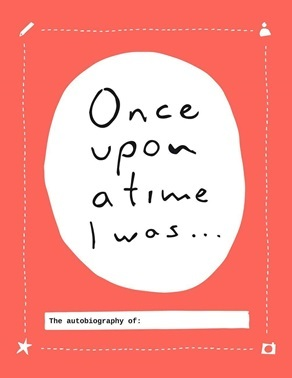 Once upon a time I was... The autobiography of