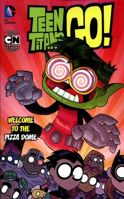 TEEN TITANS GO! WELCOME TO THE PIZZA DOME