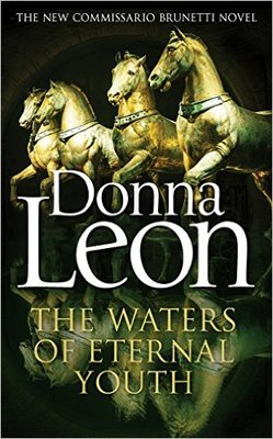 Waters of Eternal Youth (Brunetti #25)