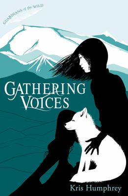 Gathering Voices (Guardians of the Wild #3)